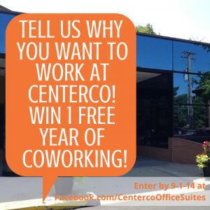 Tell us why you want to work at Centerco! Centerco Office Suites